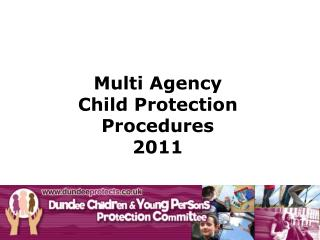 Multi Agency  Child Protection  Procedures 2011