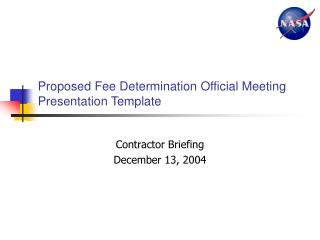 Proposed Fee Determination Official Meeting Presentation Template