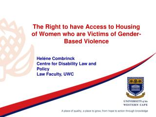 The Right to have Access to Housing of Women who are Victims of Gender-Based Violence