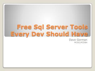 Free  Sql  Server Tools Every Dev Should Have