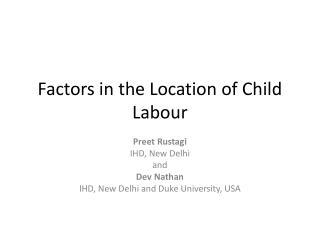 Factors in the Location of Child Labour