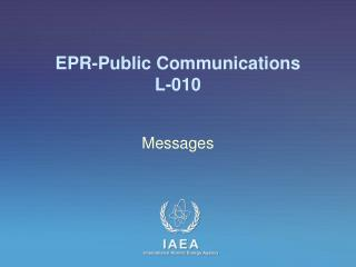 EPR-Public Communications L-010