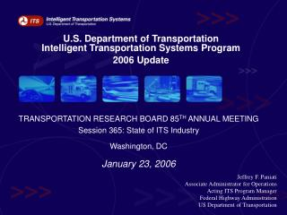 U.S. Department of Transportation  Intelligent Transportation Systems Program 2006 Update