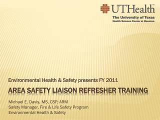 Area Safety Liaison Refresher Training
