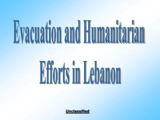 Evacuation and Humanitarian  Efforts in Lebanon