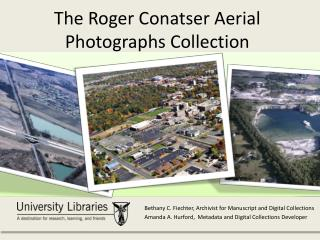 The Roger Conatser Aerial Photographs Collection
