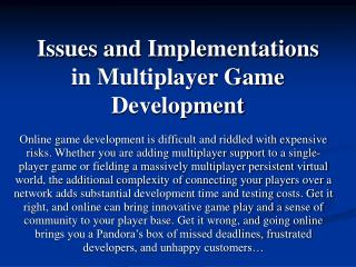 Issues and Implementations in Multiplayer Game Development