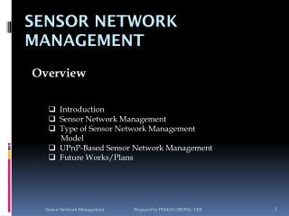 Sensor Network Management