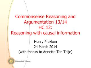 Commonsense Reasoning and Argumentation 13/14 HC 12:  Reasoning with causal information