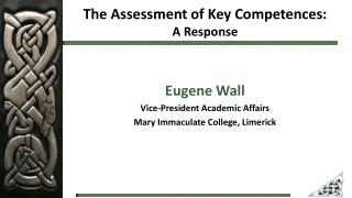 The Assessment of Key  Competences:  A  Response
