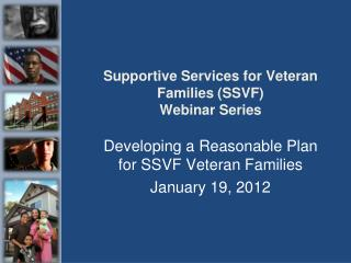 Supportive Services for Veteran Families (SSVF) Webinar Series