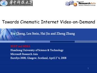 Towards Cinematic Internet Video-on-Demand