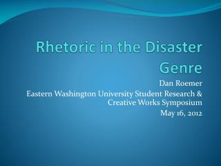 Rhetoric in the Disaster Genre