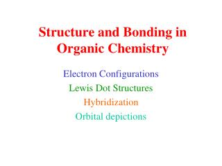 Structure and Bonding in Organic Chemistry