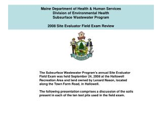 Maine Department of Health & Human Services Division of Environmental Health Subsurface Wastewater Program 2008 Site