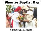 Shouter Baptist Day
