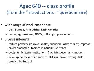"Agec 640 -- class profile (from the ""introductions…"" questionnaire)"