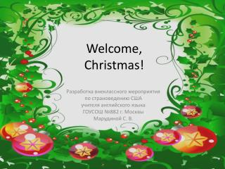 Welcome,  Christmas !
