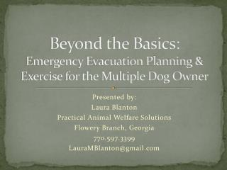 Beyond the Basics: Emergency Evacuation Planning & Exercise for the Multiple Dog Owner