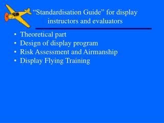 """Standardisation Guide"" for display instructors and evaluators"