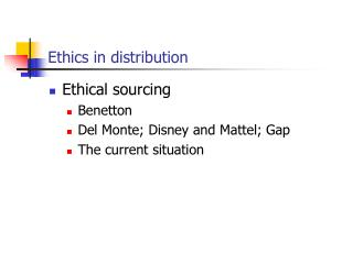 Ethics in distribution