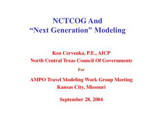 "NCTCOG And ""Next Generation"" Modeling"