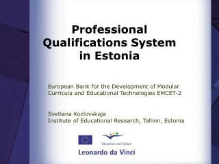 Professional Qualifications System  in Estonia