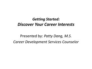 Getting Started: Discover Your Career Interests