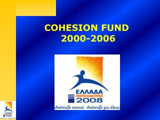 COHESION FUND   2000-2006