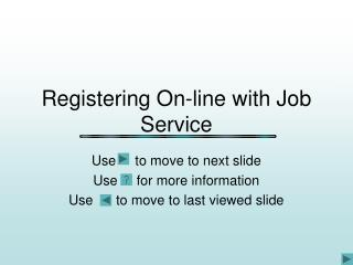 Registering On-line with Job Service