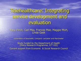 Telehealthcare: Integrating service development and evaluation
