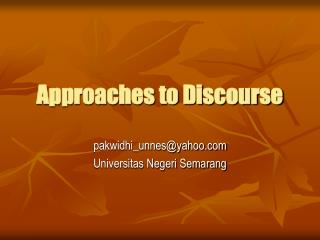 Approaches to Discourse