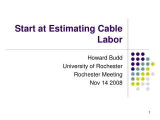 Start at Estimating Cable Labor