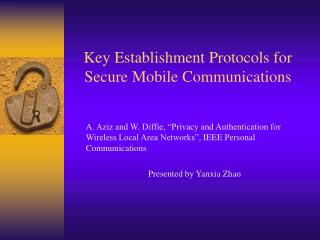 Key Establishment Protocols for Secure Mobile Communications