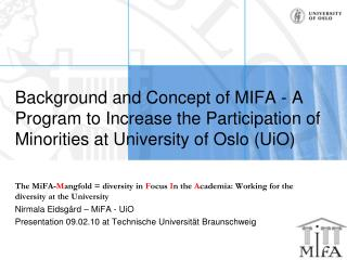 Background and Concept of MIFA - A Program to Increase the Participation of Minorities at University of Oslo (UiO)