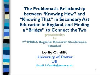 "The Problematic Relationship between ""Knowing How"" and ""Knowing That"" in Secondary Art Education in England , and Findin"