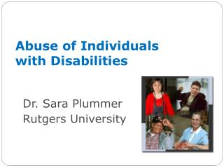 Abuse of Individuals with Disabilities