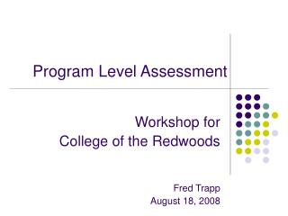 Program Level Assessment