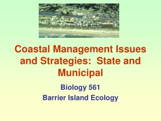 Coastal Management Issues and Strategies:  State and Municipal
