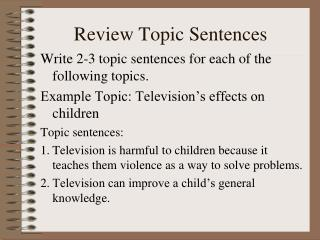 Review Topic Sentences