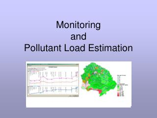 Monitoring  and  Pollutant Load Estimation