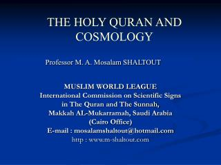 MUSLIM WORLD LEAGUE  International Commission on Scientific Signs  in The Quran and The Sunnah,  Makkah AL-Mukarramah, S