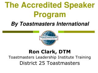 The Accredited Speaker Program By Toastmasters International