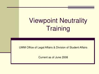 Viewpoint Neutrality Training