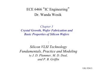 : Silicon VLSI Technology Fundamentals, Practice and Modeling by  J. D. Plummer, M. D. Deal,  and P. B. Griffin