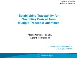 Establishing Traceability for  Quantities Derived from  Multiple Traceable Quantities