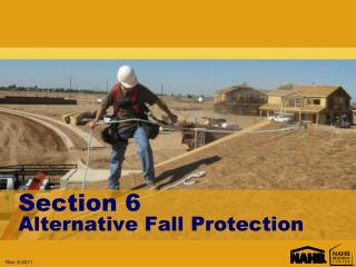 Section 6 Alternative Fall Protection