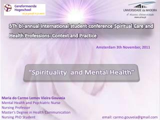 """ Spirituality and  Mental  Health """