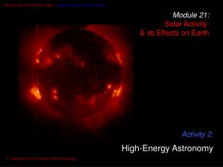 Module 21: Solar Activity  & its Effects on Earth