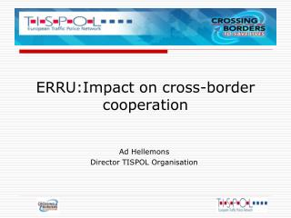 ERRU:Impact on cross-border cooperation